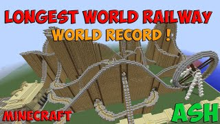 Minecraft | Longest World Railway [World Record] (1:03:17)