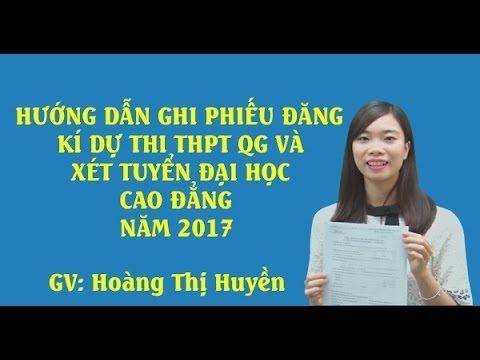 Hướng dẫn ghi phiếu đăng kí dự thi THPTQG 2017- và xét tuyển Đại Học