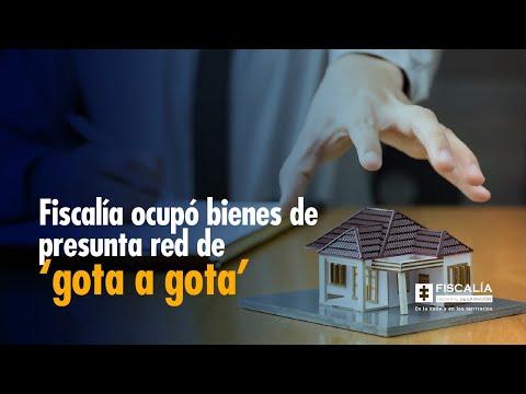 Fiscalía ocupó bienes de presunta red de 'gota a gota'