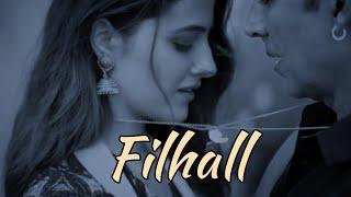 Filhaal Song | Mai Kisi Aur Ka Hu Filhaal Lyrical Video |