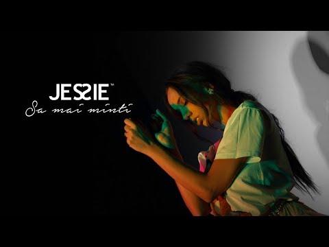 Jessie – Sa mai minti Video
