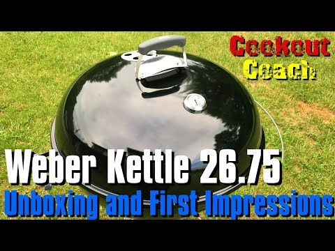 Weber Kettle Grill 26 Unboxing and First Impressions