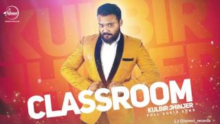 Classroom ( Full Audio Song ) | Kulbir Jhinjer | Punjabi Song Collection | Speed Records