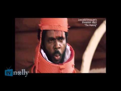 Invasion 1897 The Making - Epic Nollywood Movie By Lancelot Imasuen on TVNOLLY