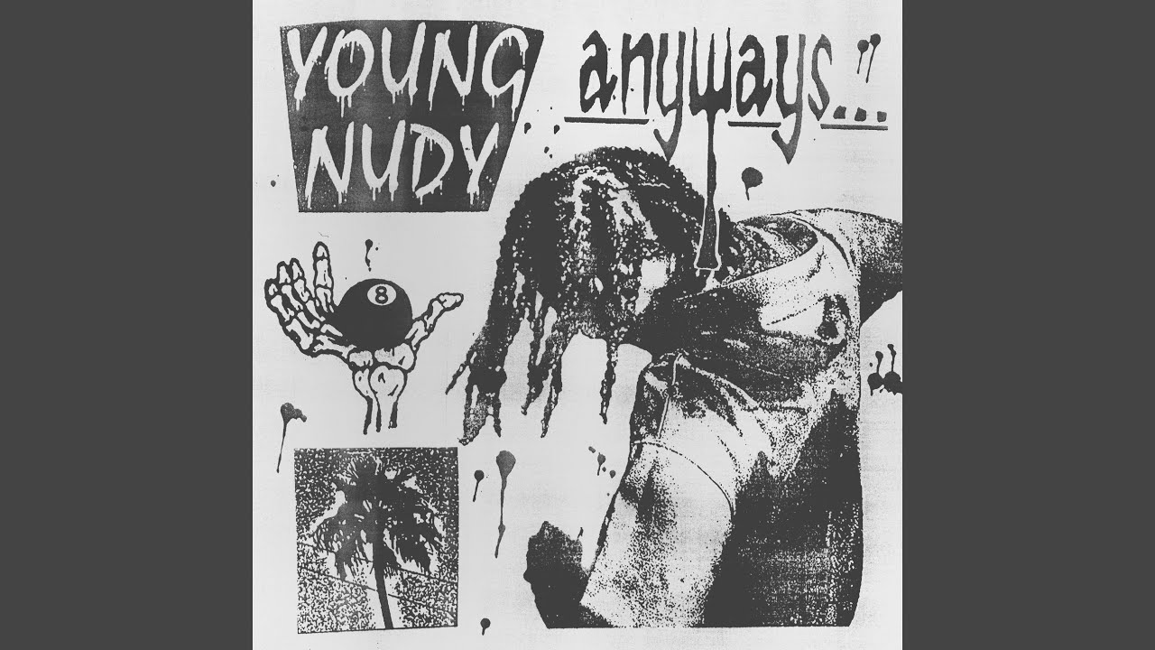 Anyways Mixtape by Young Nudy (Official Audio)
