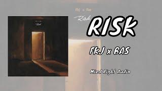 FKJ X Bas   Risk (Lyrics) #Bas