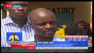 Peter Munya: County governments cannot pay doctors' dues  since they did not work while on strike