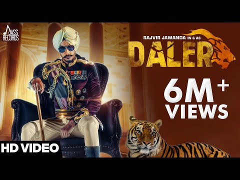Rajvir Jawanda - Daler (Full Video) - Latest Punjabi Songs 2017 - Jass Records