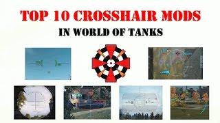 World of Tanks - TOP 10 CROSSHAIR MODS