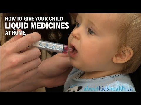 How to Give Your Child Liquid Medicines / Comment donner des médicaments liquides à votre enfant