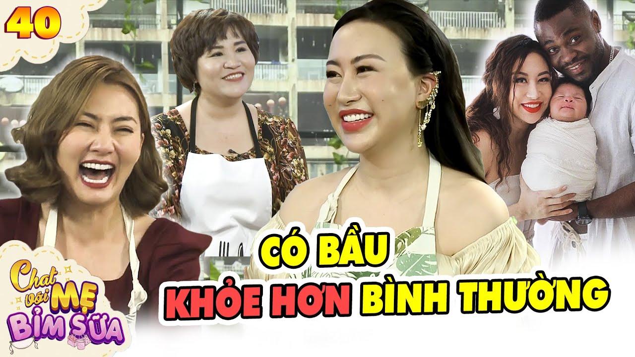 Tâm Sự Mẹ Bỉm Sữa #40 I Vợ CEE JAY đập hết chén bát vì ốm nghén, sang Thái Lan đẻ làm chồng HÚ HỒN