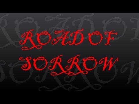 Road of Sorrow (Lyric Video)