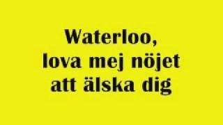 ABBA - Waterloo -  Swedish - Svenska