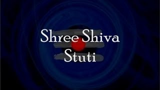 Shiva Stuti (Prayer to Shiva) - with English lyrics - YouTube