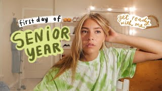 GET READY WITH ME: first day of school (senior year)