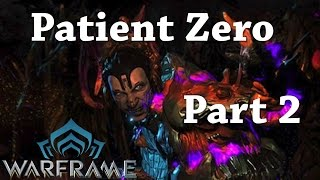 Warframe | Quest | Patient Zero | Mission: 2 Sabotage Alad's Ship On Brugia
