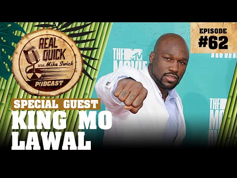 #62 – King Mo Lawal | Real Quick With Mike Swick Podcast