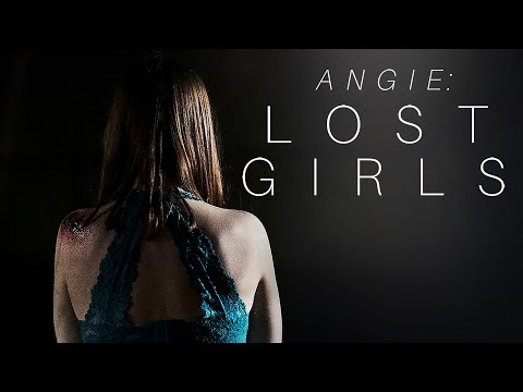 Angie: Lost Girls (Trailer)