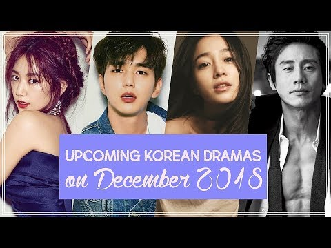 Upcoming Korean Dramas on December 2018