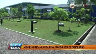 Menhub Pindahkan Taruna Junior STIP Ke Tangerang