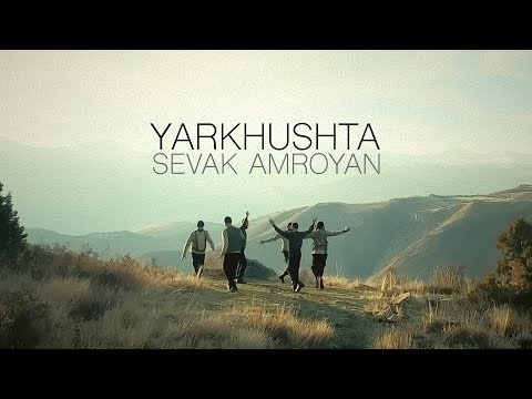 Yarkhushta by Sevak Amroyan
