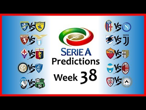 2018-19 SERIE A PREDICTIONS - WEEK 38
