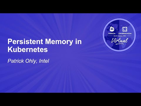 Image thumbnail for talk Persistent Memory in Kubernetes