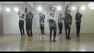 French Montana - Moses ft Chris Brown | Philyo Lee Choreography | ONE LOVE DANCE STUDIO