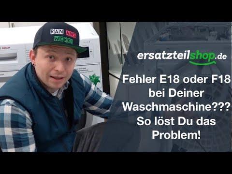 Bosch Siemens Waschmaschine Fehler E18 F18 - Fehleranalyse