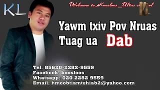 Yawm Txiv Pov Nruas Tuag Ua Dab 10/6/2018