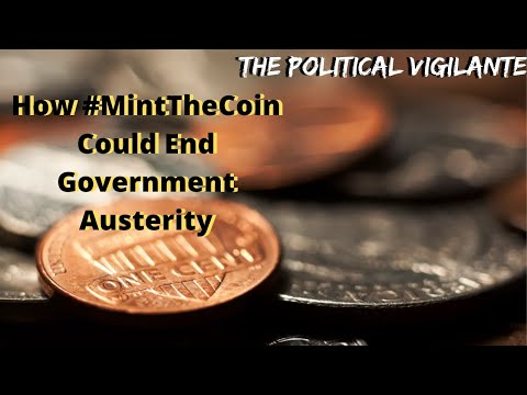 How #MintTheCoin Could End Government Austerity
