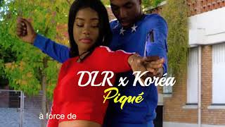 Koréa Feat. DLR   Piqué (Paroles)
