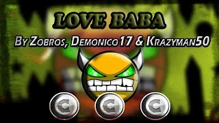 Geometry dash - [2.0] - [Demon] - love baba By Zobros & More - (3 coins) - TheJaco9