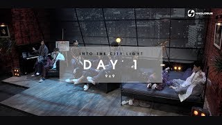 DAY1 | INTO THE LIGHT with 9x9 | EP.3
