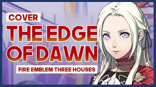 "【mew】""The Edge of Dawn"" ║ Fire Emblem: Three Houses OST ║ Full ENGLISH Cover & Lyrics"