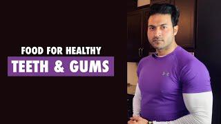 TOP 5 Food For Healthy GUMS And TEETH | Deep Info By Guru Mann