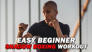 Easy Beginner Shadow Boxing Workout
