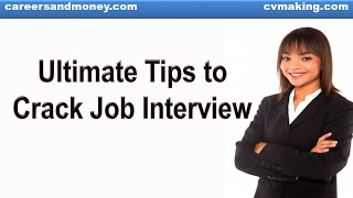 Ultimate Tips to Crack Job Interview