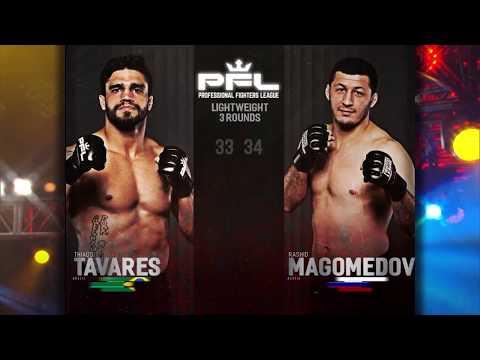PFL 9: Рашид Магомедов – Тьяго Таварес / Magomedov vs. Tavares