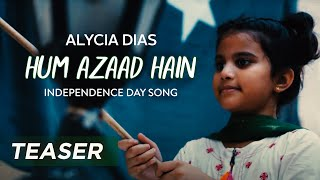 Alycia Dias | Hum Azaad Hain | Independence Day   - YouTube