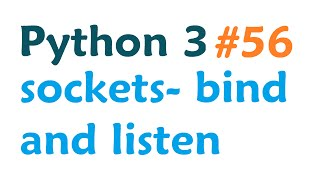 In this Python 3 and sockets tutorial, we cover how to bind and listen with sockets on a specific port. Sample code for this basics series: http://pythonprog...