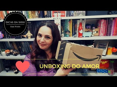 Unboxing Do Amor - Junho 2017 | Dicas da Sissi