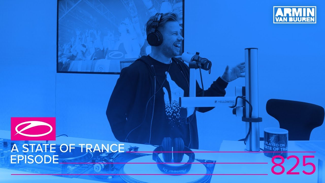 Ferry Corsten, Stoneface & Terminal - Live @ A State Of Trance Episode 825 (#ASOT825) 2017
