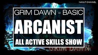Grim Dawn | Arcanist All Active Skills