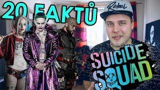 20 FAKTŮ - Suicide Squad / Sebevražedný oddíl