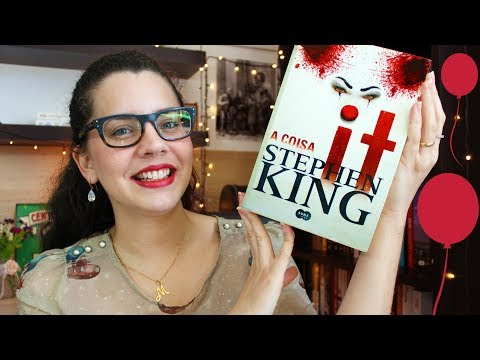 IT, A COISA, de Stephen King (o que eu achei do livro) | BOOK ADDICT