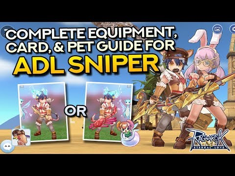 ADL SNIPER GUIDE: Best Equipment, Cards, and Pets | Ragnarok Mobile