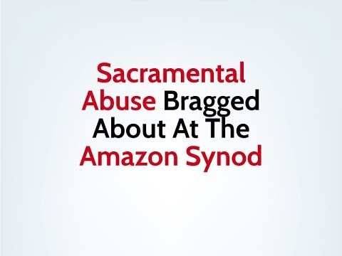 Sacramental Abuse Bragged About At The Synod