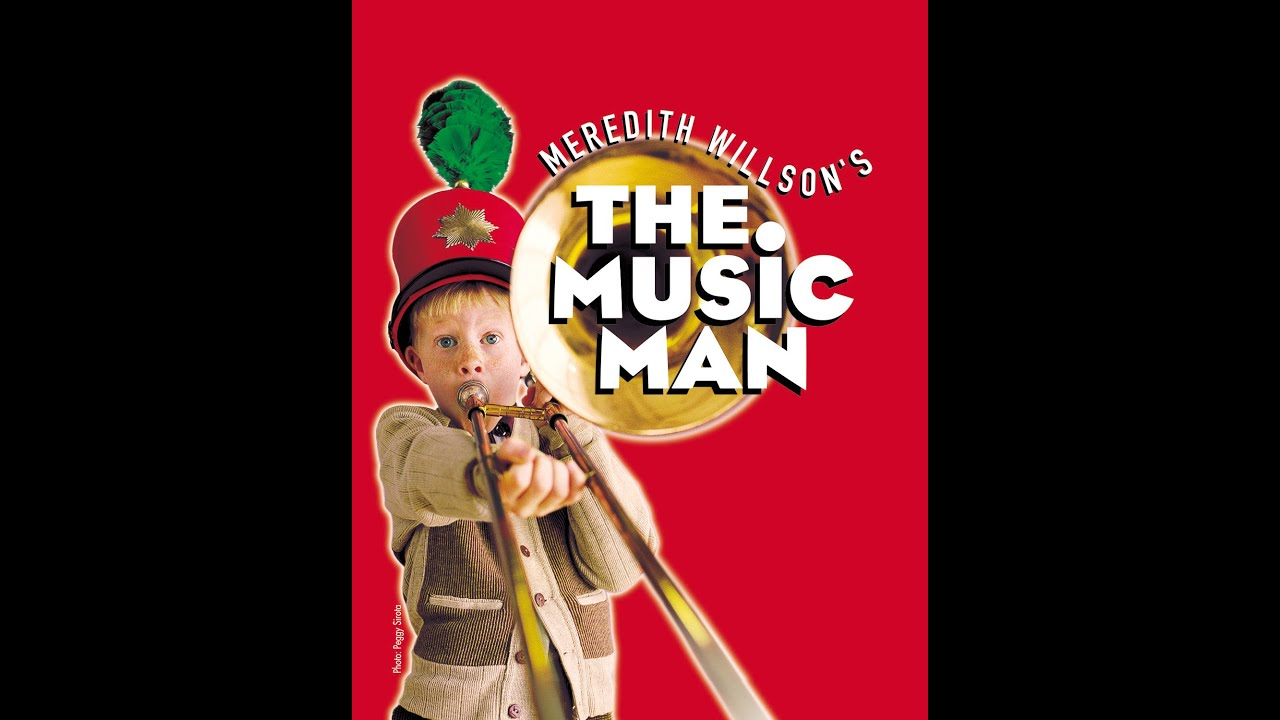 The Music Man - Saint George Musical Theater - Montage