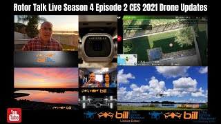 Rotor Talk Live Season 4 Episode 2 Drone Updates From CES 2021
